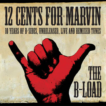 12 Cents for Marvin - The B - Load